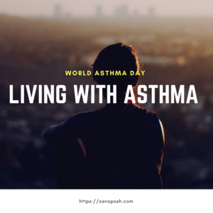 Living with Asthma- WORLD ASTHMA  DAY.
