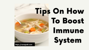 Tips on How to Boost Immune System